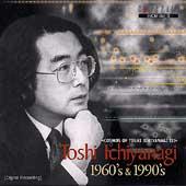 Cosmos of Toshi Ichiyanagi III-1960's & 1990's
