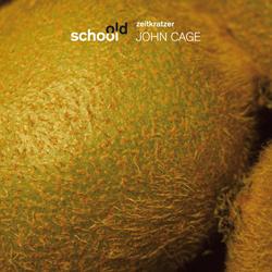 (OLD SCHOOL) JOHN CAGE