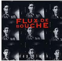 FLUX DE BOUCHE