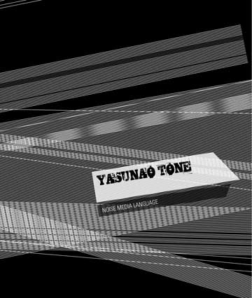 yasunao tone - Noise media language