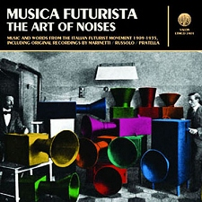 MUSICA FUTURISTA. THE ART OF NOISES