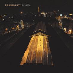 bj nilsen - The invisible city