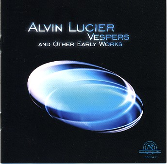 alvin lucier - Vespers and Other Early Works