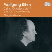 wolfgang rihm - String Quartets Vol 4
