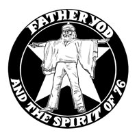 Father Yod And The Spirit Of 76
