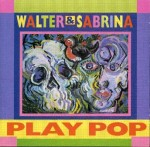 WALTER & SABRINA PLAY POP; WALTER & SABRINA PLAY CLASSICAL