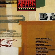 FUTURISM & DADA REVIEWED 1912-1959