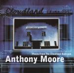 anthony moore - Pieces From The Cloudland Ballroom