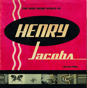 The weird wide world of Henry Jacobs-The fine art of gooding off