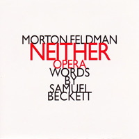 morton feldman - Neither