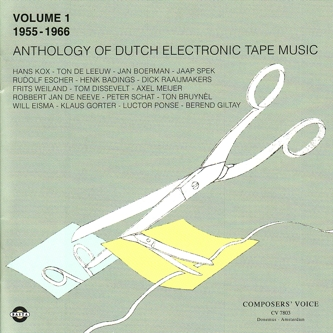 ANTHOLOGY OF DUTCH ELECTRONIC TAPE MUSIC: VOLUME 2 (1966-1977)