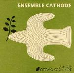 Ensemble Cathode