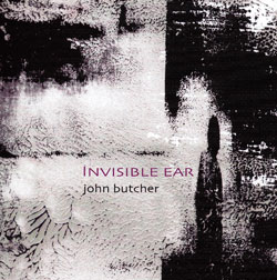 john butcher - Invisible ear