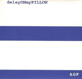 DELAYONMYPILLOW