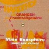 Mort aux vaches: exosphere
