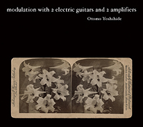 MODULATION WITH 2 ELECTRIC GUITARS AND AMPLIFIERS