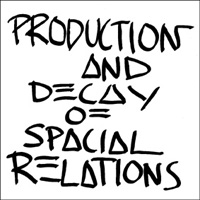 PRODUCTION AND DECAY OF SPATIAL RELATIONS VS REPRODUCTION