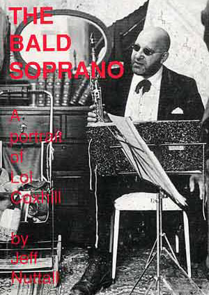 A PORTRAIT OF LOL COXHILL