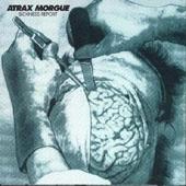 atrax morgue - Sickness Report