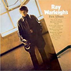 RAY WARLEIGH'S FIRST ALBUM